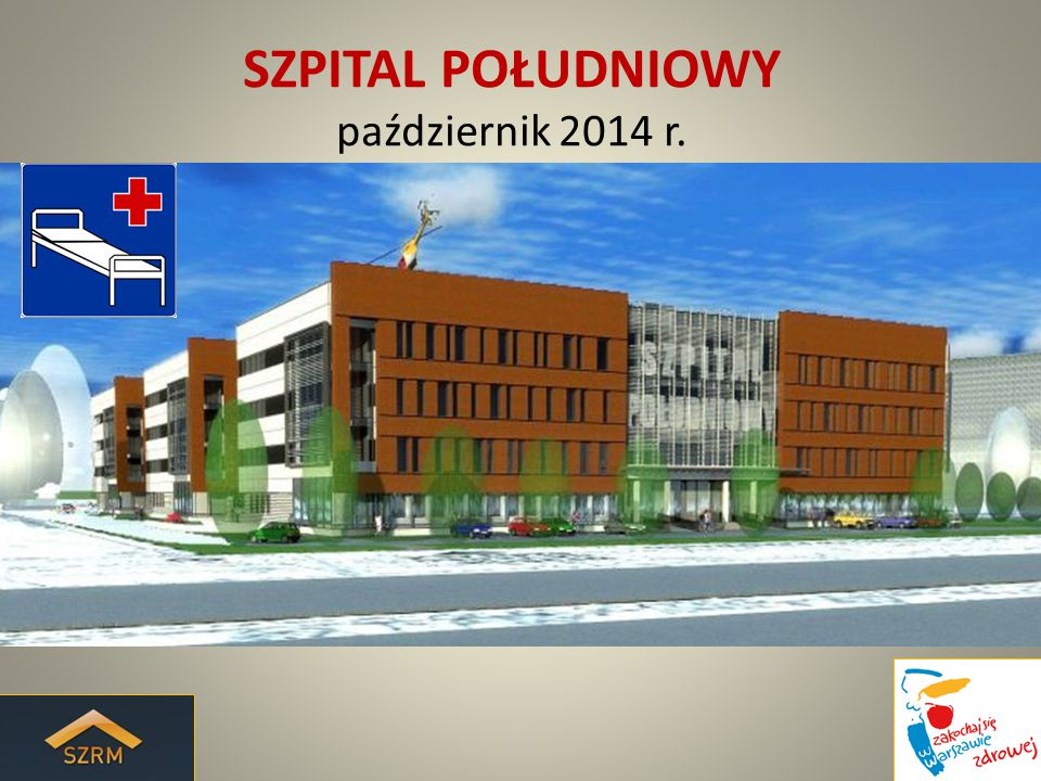 SZPITAL POŁUDNIOWY październik 2014 r.