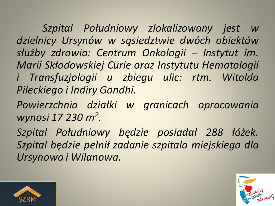 Szpital Południowy zlokalizowany jest w dzielnicy Ursynów w sąsiedztwie dwóch obiektów służby zdrowia: Centrum Onkologii – Instytut im.