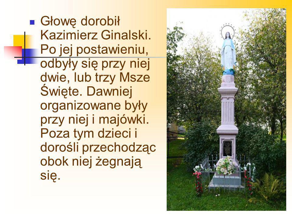 Głowę dorobił Kazimierz Ginalski
