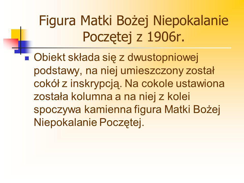 Figura Matki Bożej Niepokalanie Poczętej z 1906r.