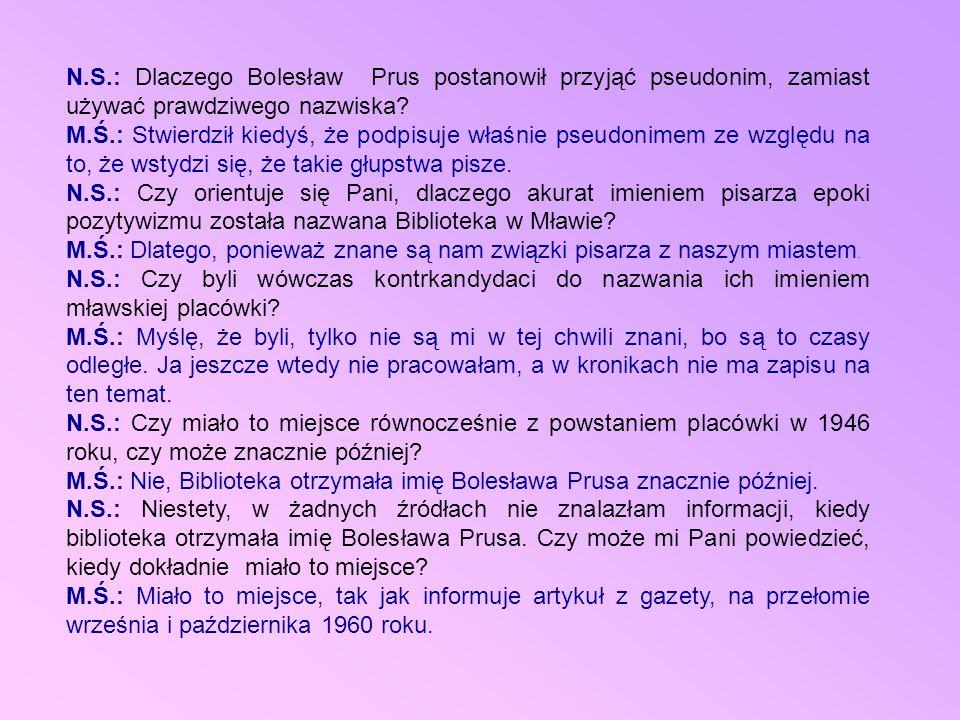 N.S.: Dlaczego Bolesław Prus postanowił przyjąć pseudonim, zamiast używać prawdziwego nazwiska