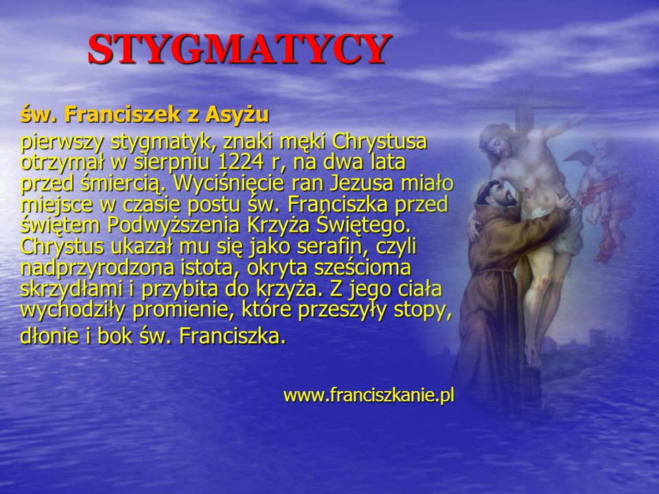 STYGMATYCY św. Franciszek z Asyżu