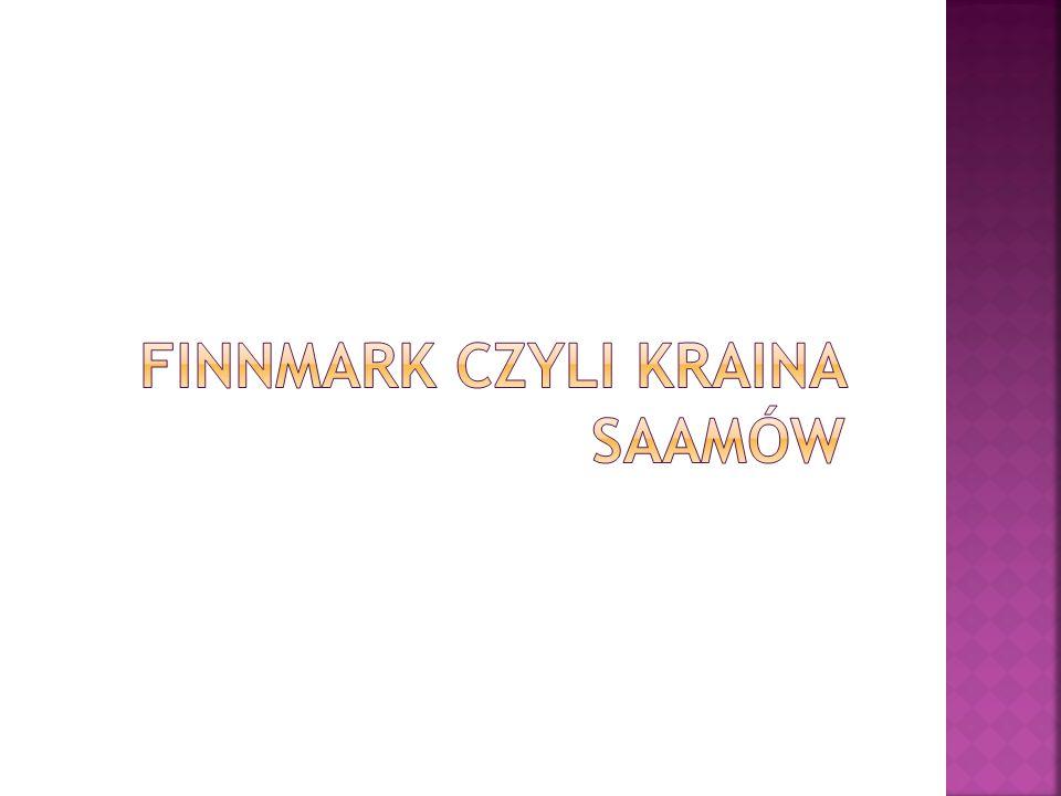 Finnmark czyli kraina Saamów