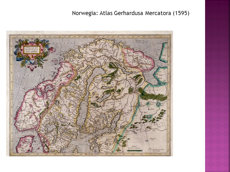 Norwegia: Atlas Gerhardusa Mercatora (1595)
