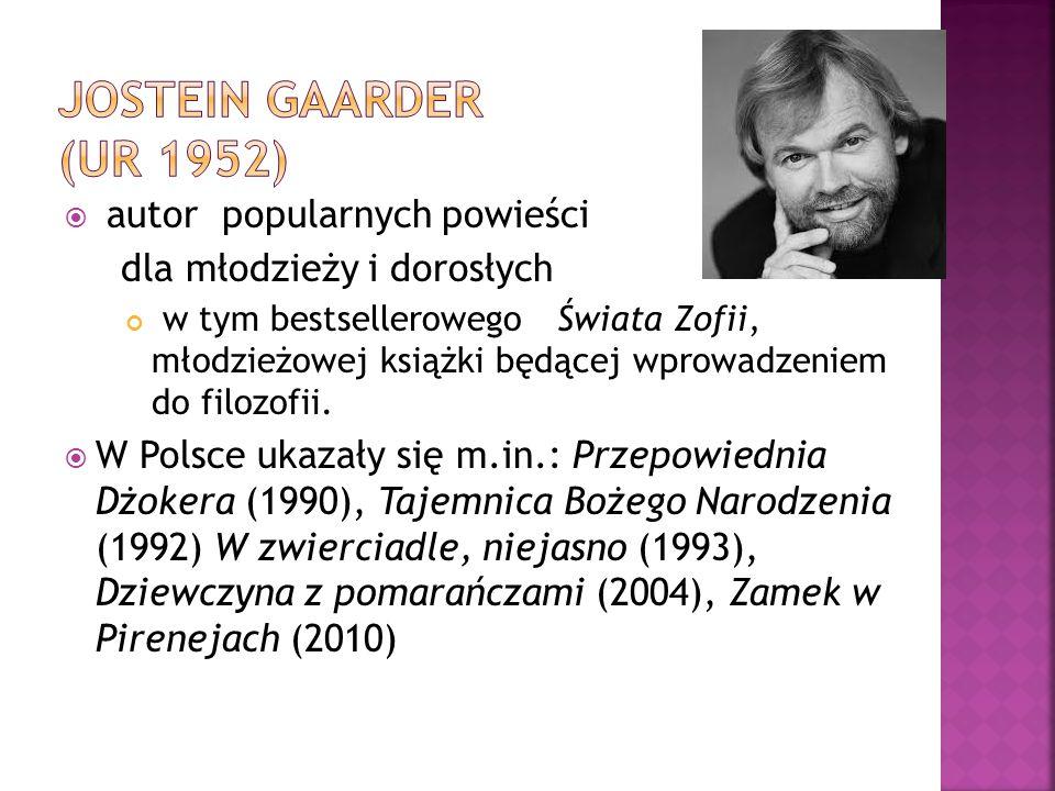 Jostein Gaarder (ur 1952) autor popularnych powieści