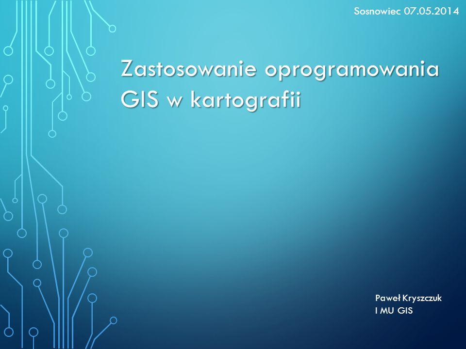 Zastosowanie oprogramowania GIS w kartografii