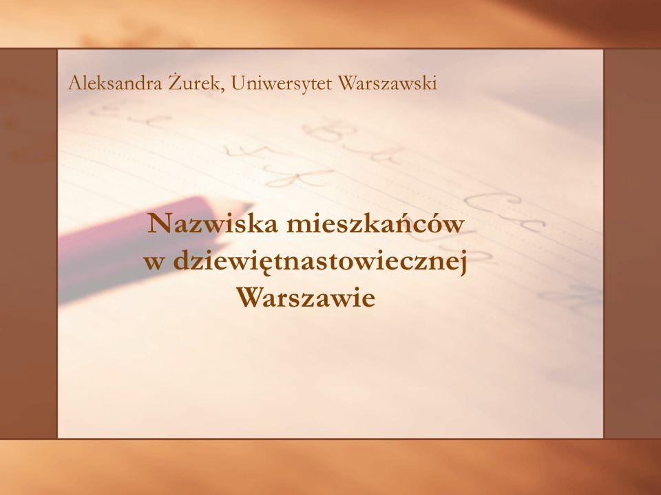 Nazwiska mieszkańców w dziewiętnastowiecznej Warszawie