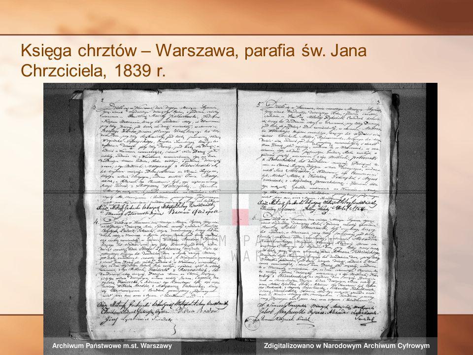 Księga chrztów – Warszawa, parafia św. Jana Chrzciciela, 1839 r.