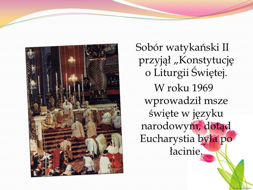 """Sobór watykański II przyjął """"Konstytucję o Liturgii Świętej"""