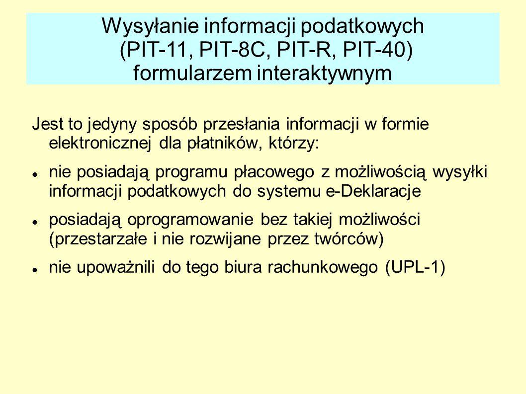 Wysyłanie informacji podatkowych (PIT-11, PIT-8C, PIT-R, PIT-40) formularzem interaktywnym