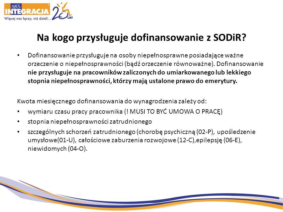 Na kogo przysługuje dofinansowanie z SODiR