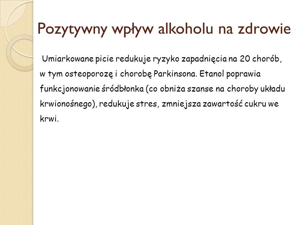 Pozytywny wpływ alkoholu na zdrowie
