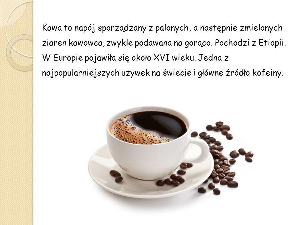 Kawa to napój sporządzany z palonych, a następnie zmielonych ziaren kawowca, zwykle podawana na gorąco. Pochodzi z Etiopii.