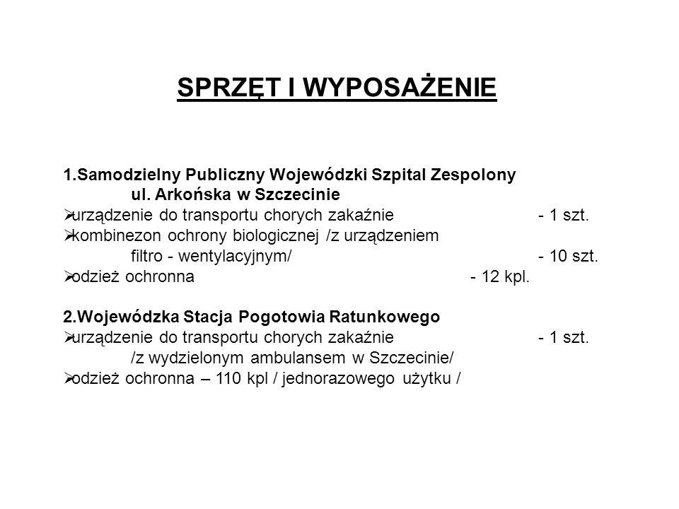 SPRZĘT I WYPOSAŻENIE Samodzielny Publiczny Wojewódzki Szpital Zespolony. ul. Arkońska w Szczecinie.