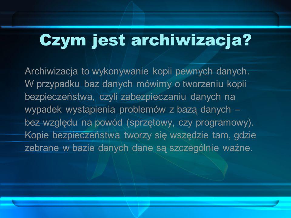 Czym jest archiwizacja