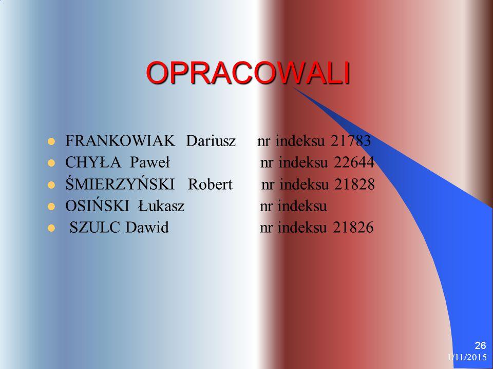 OPRACOWALI FRANKOWIAK Dariusz nr indeksu 21783