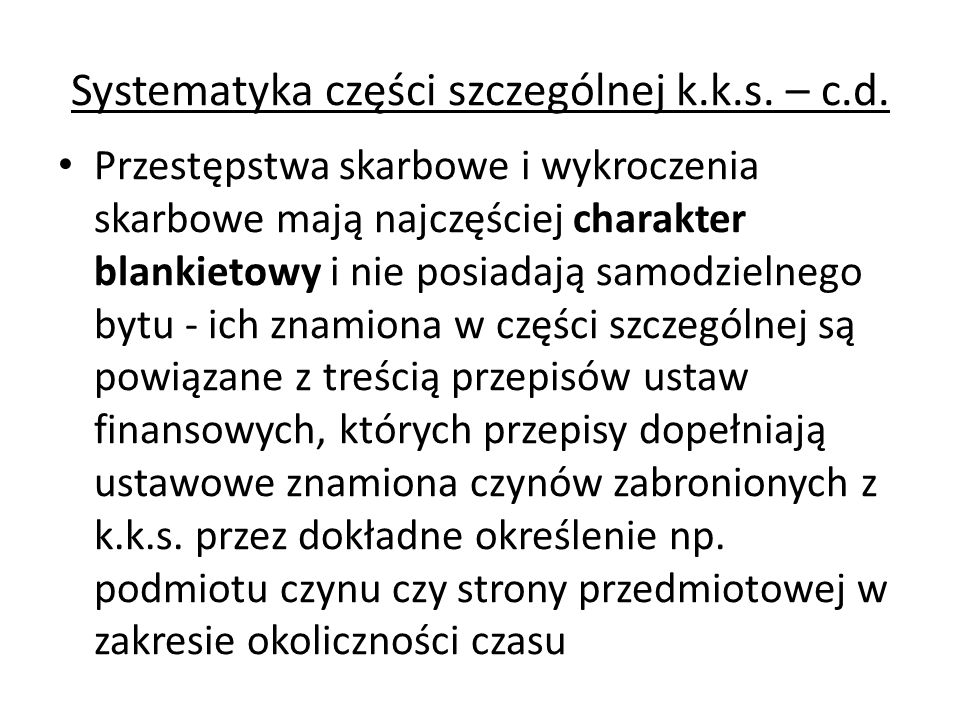 Systematyka części szczególnej k.k.s. – c.d.