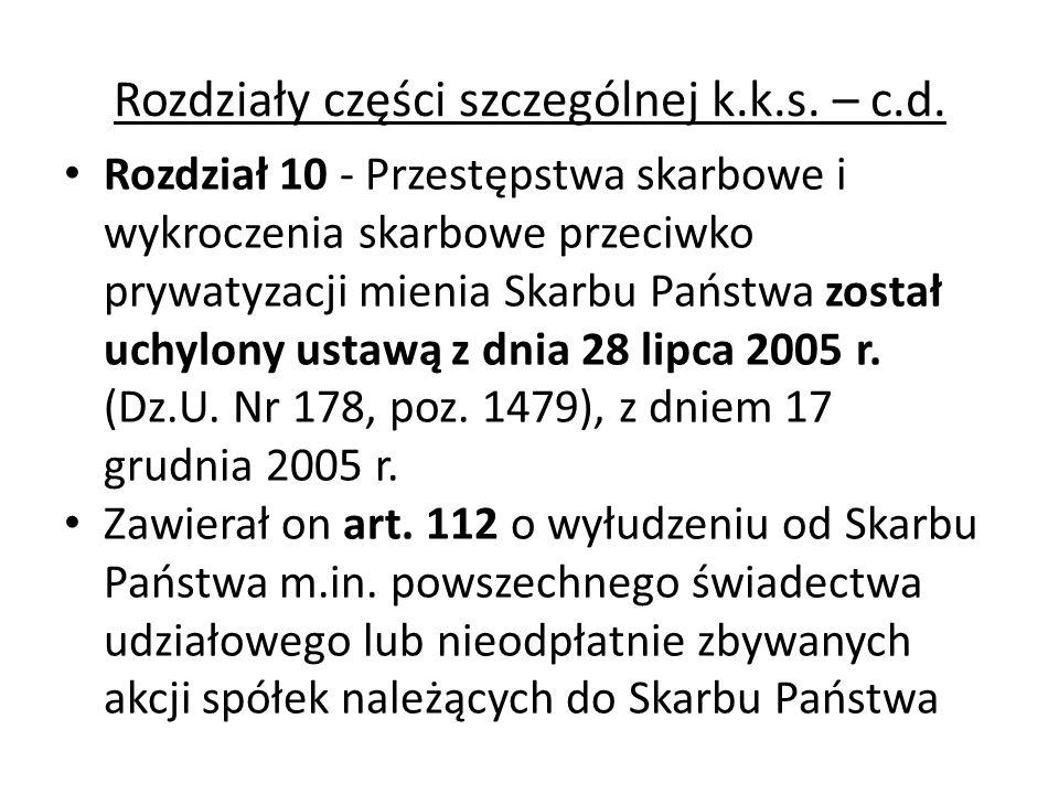 Rozdziały części szczególnej k.k.s. – c.d.