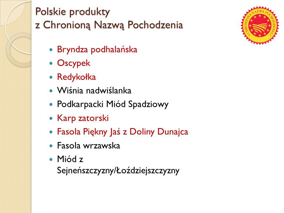 Polskie produkty z Chronioną Nazwą Pochodzenia