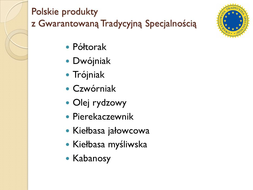 Polskie produkty z Gwarantowaną Tradycyjną Specjalnością