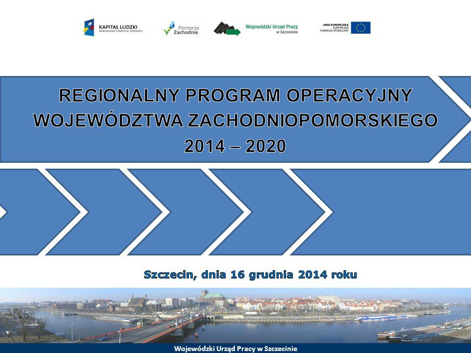 REGIONALNY PROGRAM OPERACYJNY WOJEWÓDZTWA ZACHODNIOPOMORSKIEGO 2014 – 2020