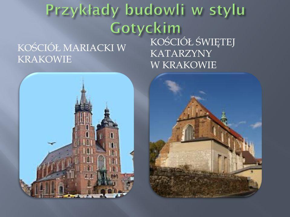 Przykłady budowli w stylu Gotyckim