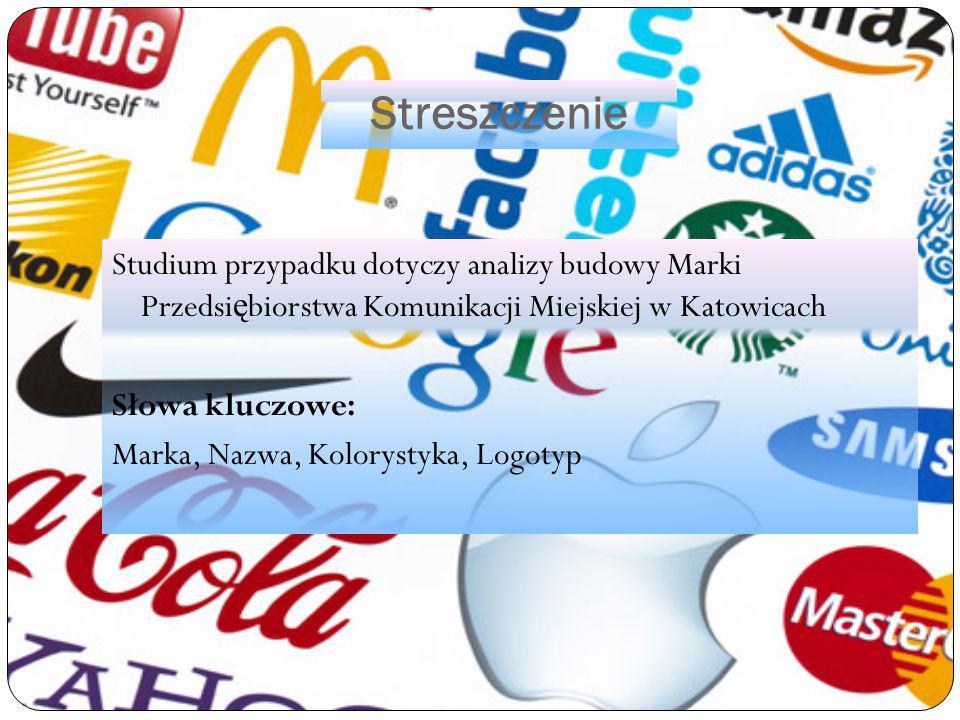 Streszczenie Studium przypadku dotyczy analizy budowy Marki Przedsiębiorstwa Komunikacji Miejskiej w Katowicach.