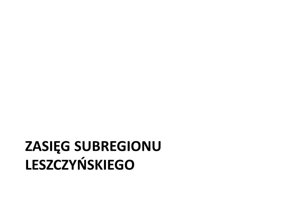 Zasięg subregionu leszczyńskiego