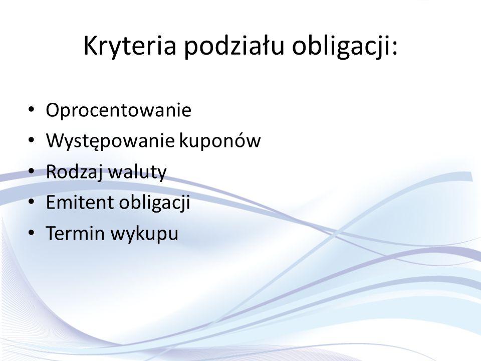 Kryteria podziału obligacji: