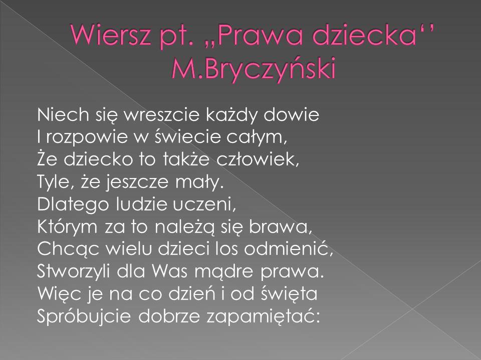 """Wiersz pt. """"Prawa dziecka'' M.Bryczyński"""