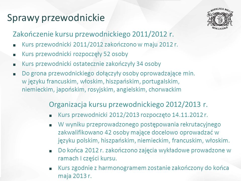 Sprawy przewodnickie Zakończenie kursu przewodnickiego 2011/2012 r.