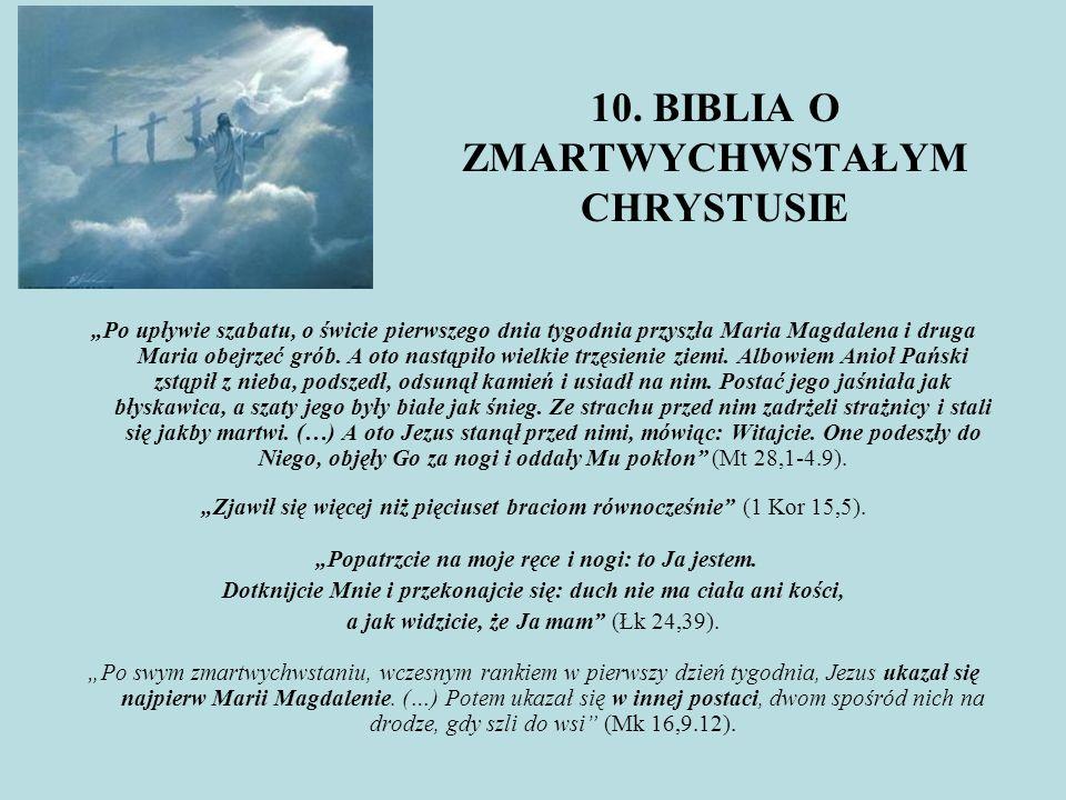 10. BIBLIA O ZMARTWYCHWSTAŁYM CHRYSTUSIE