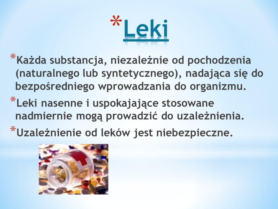 Leki Każda substancja, niezależnie od pochodzenia (naturalnego lub syntetycznego), nadająca się do bezpośredniego wprowadzania do organizmu.