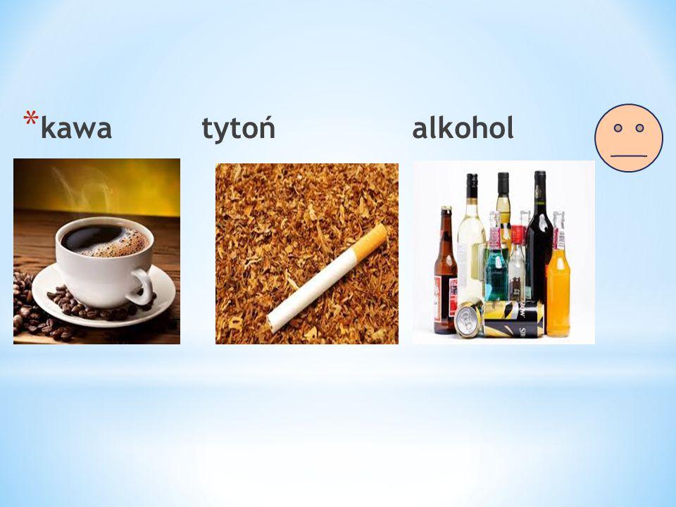 kawa tytoń alkohol