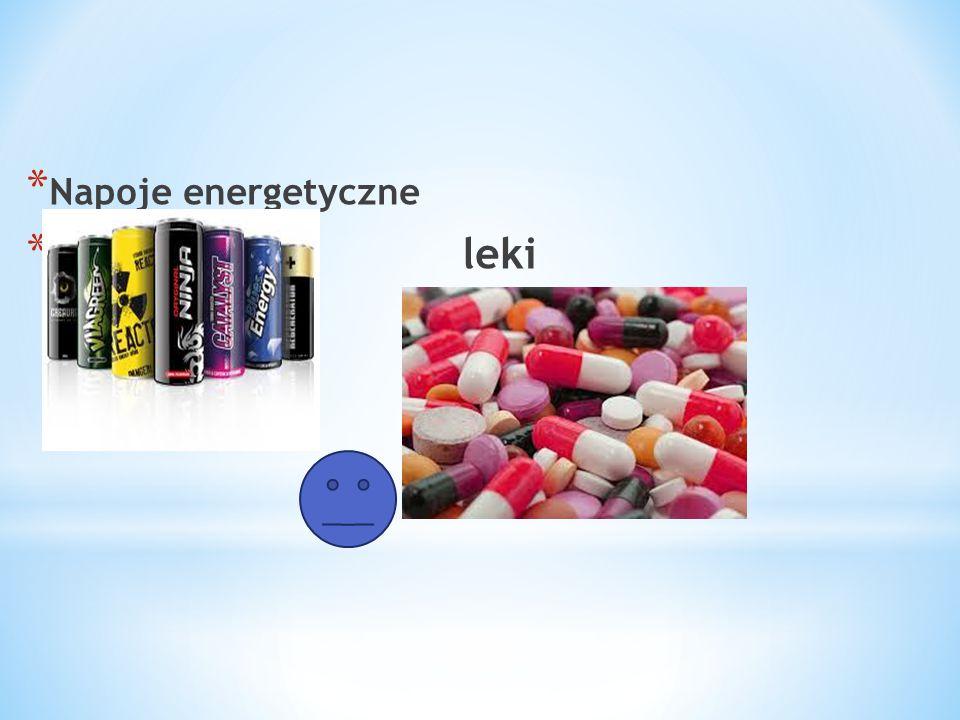 Napoje energetyczne leki
