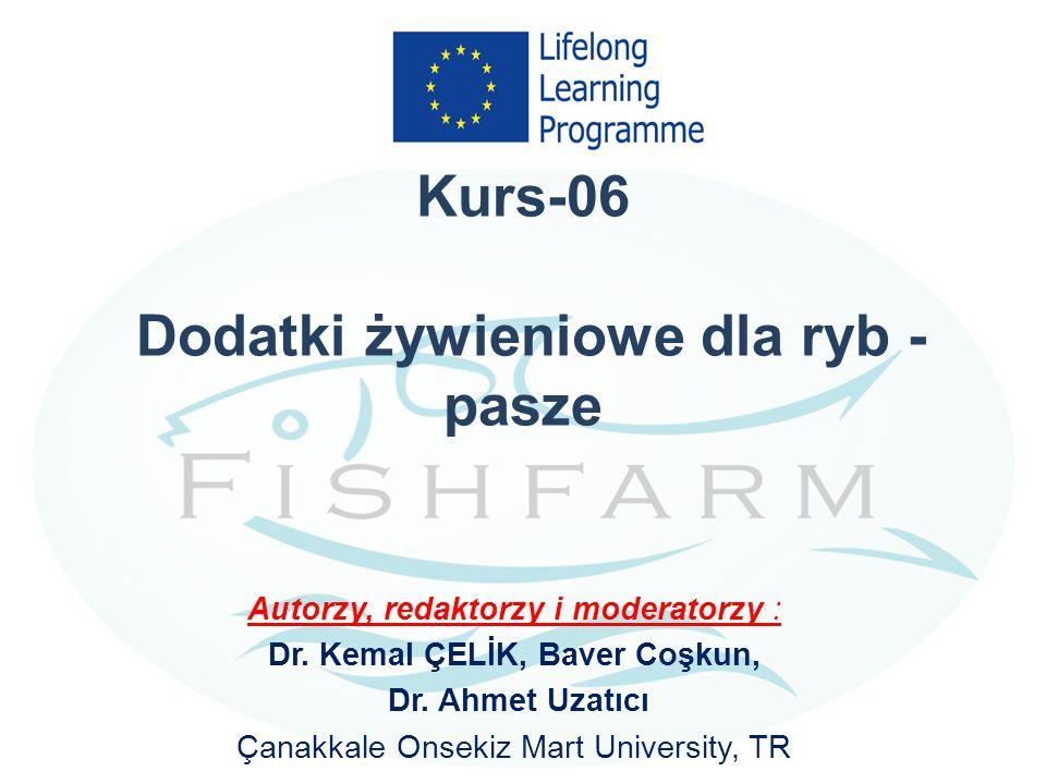 Kurs-06 Dodatki żywieniowe dla ryb - pasze