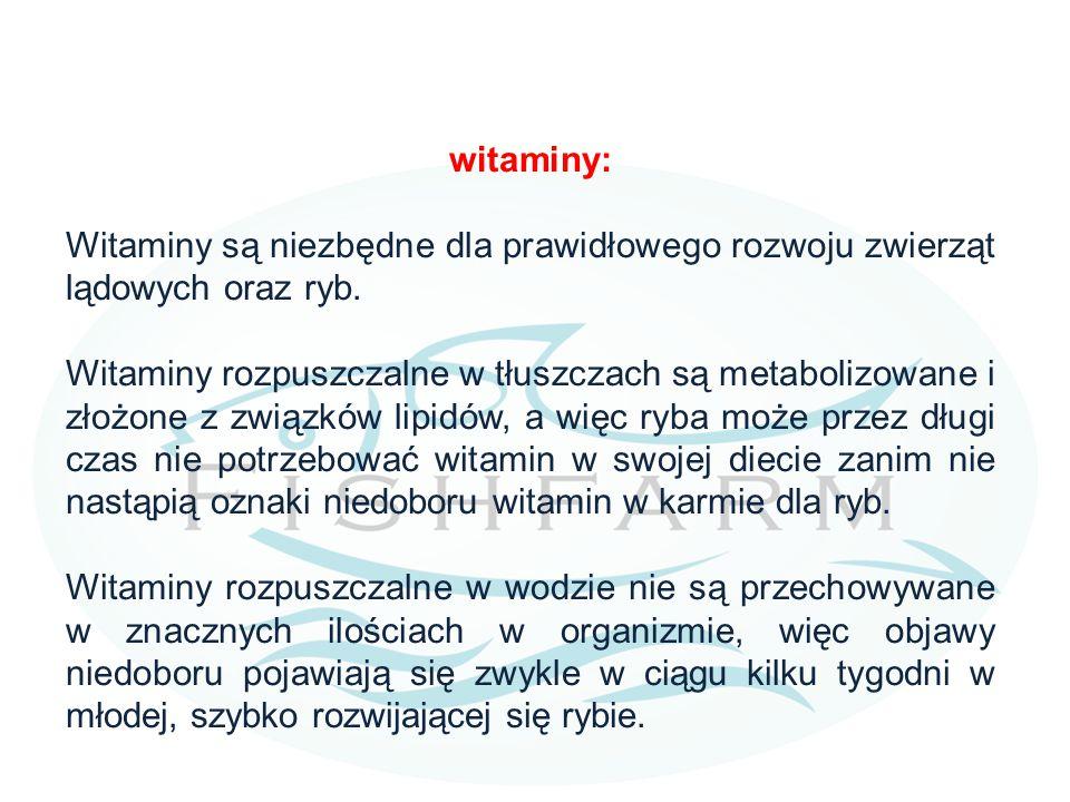 witaminy: Witaminy są niezbędne dla prawidłowego rozwoju zwierząt lądowych oraz ryb.