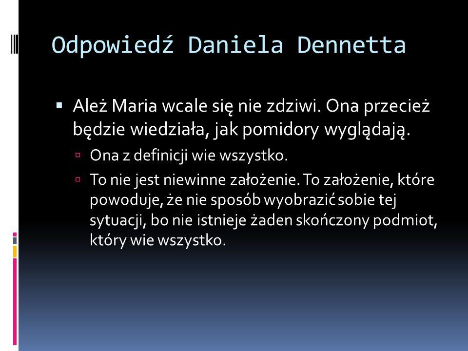 Odpowiedź Daniela Dennetta