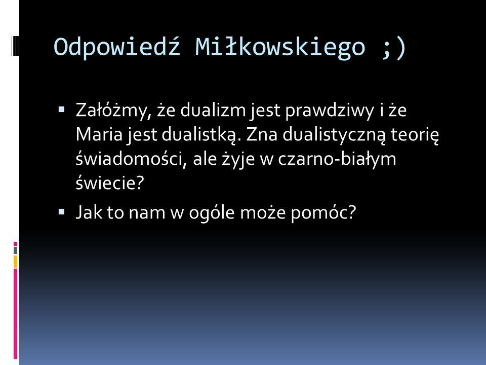 Odpowiedź Miłkowskiego ;)