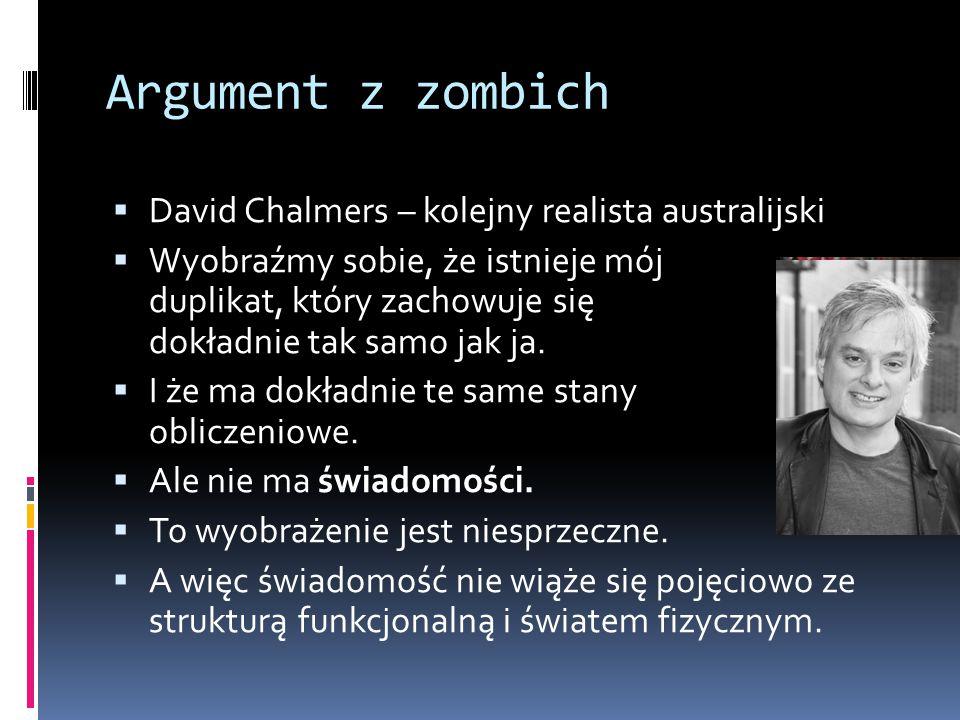 Argument z zombich David Chalmers – kolejny realista australijski