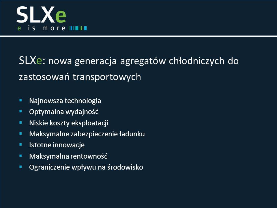 SLXe: nowa generacja agregatów chłodniczych do