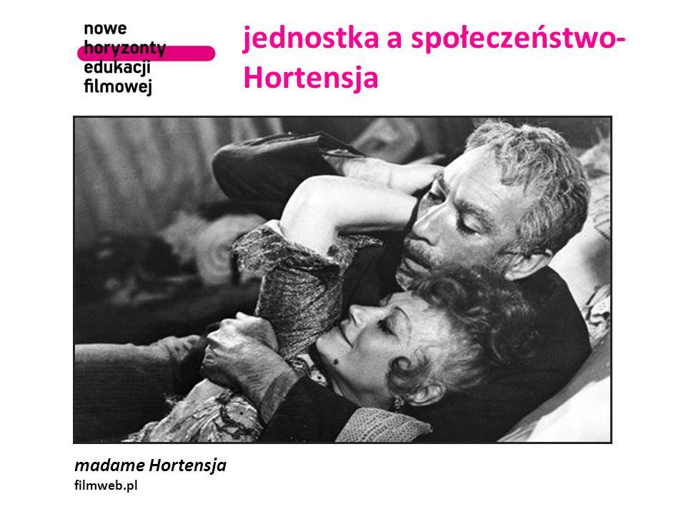 jednostka a społeczeństwo- Hortensja