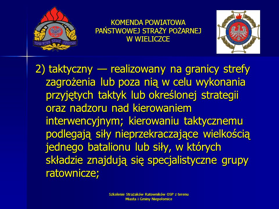 Szkolenie Strażaków Ratowników OSP z terenu Miasta i Gminy Niepołomice