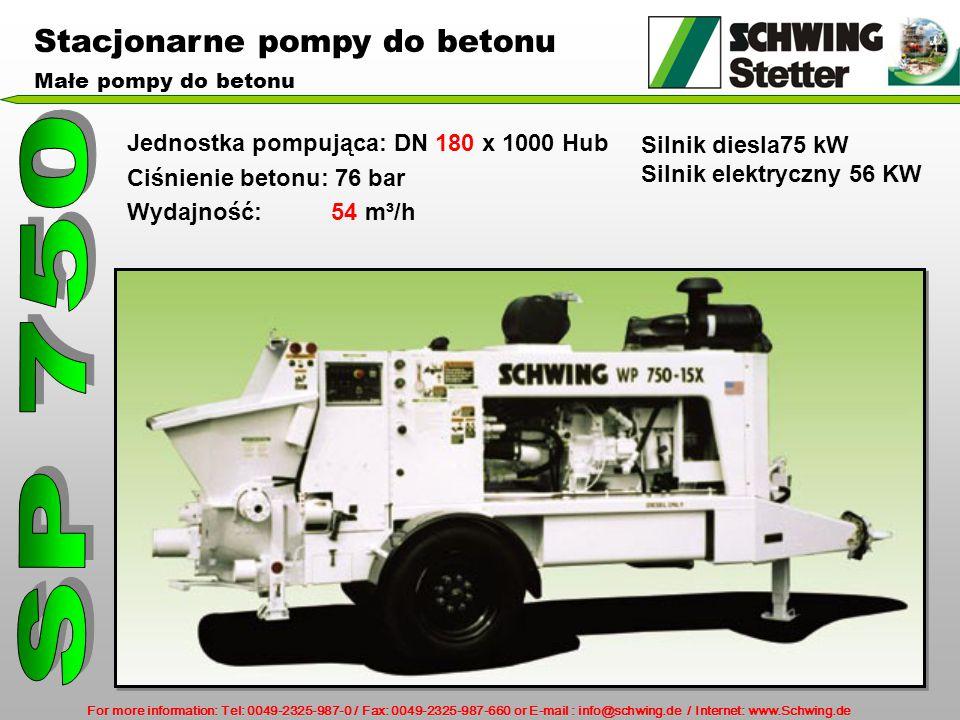 SP 750 Stacjonarne pompy do betonu Silnik diesla75 kW