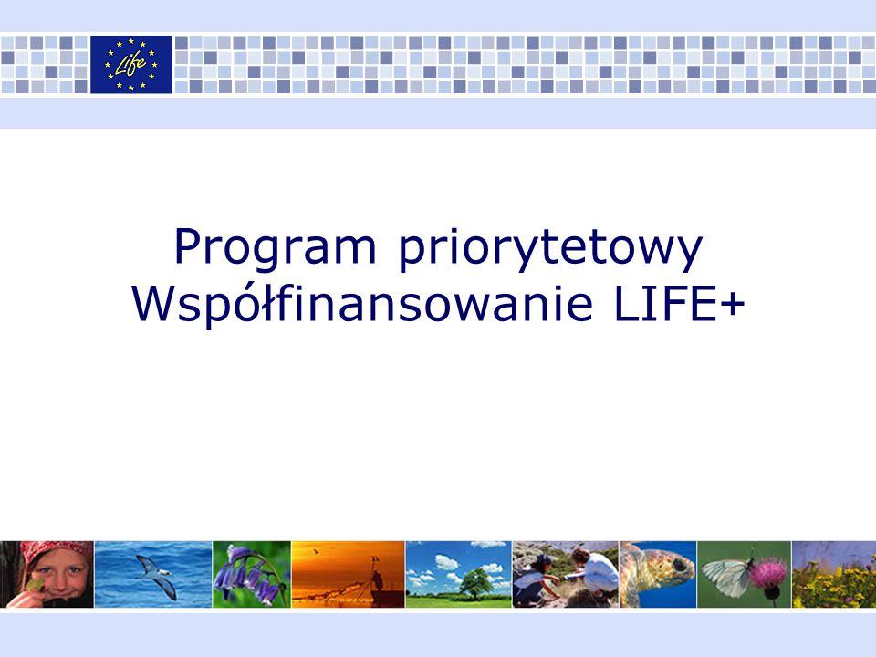 Program priorytetowy Współfinansowanie LIFE+