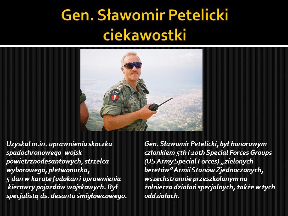 Gen. Sławomir Petelicki ciekawostki