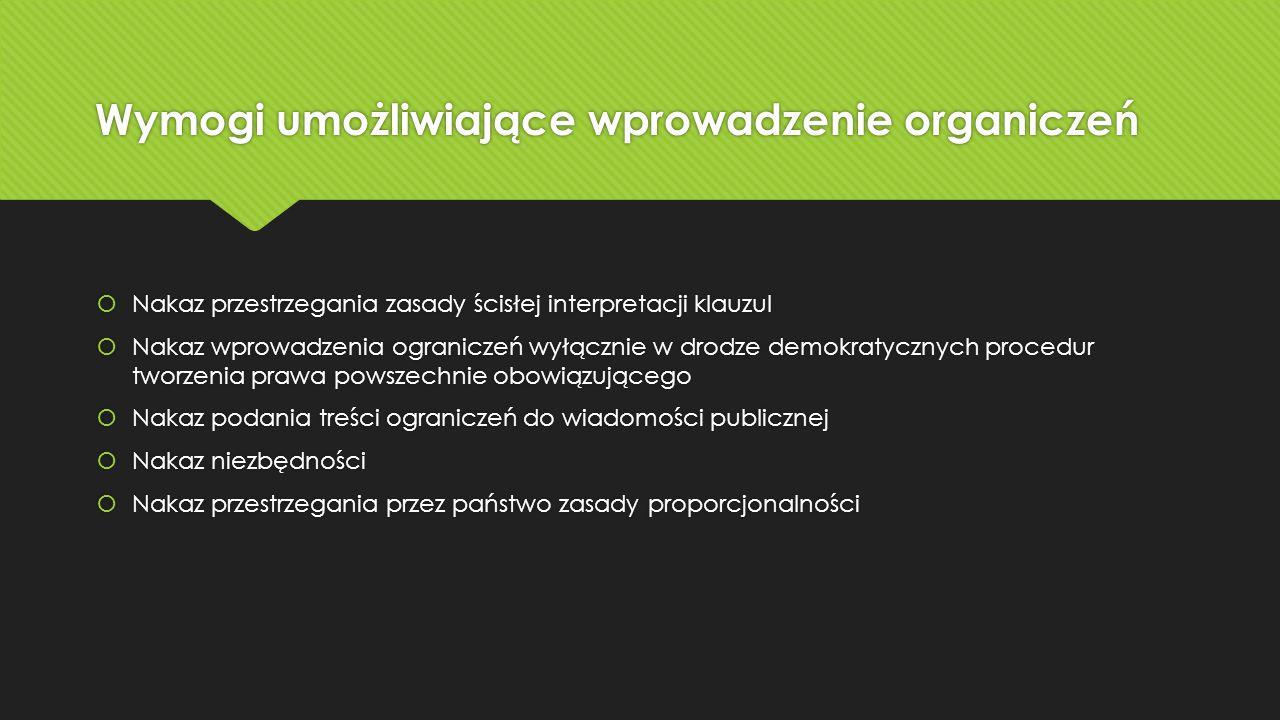 Wymogi umożliwiające wprowadzenie organiczeń