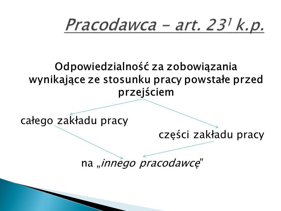 Pracodawca - art. 231 k.p.