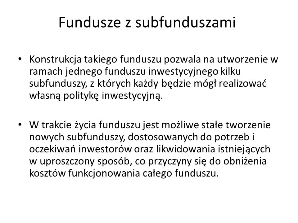 Fundusze z subfunduszami