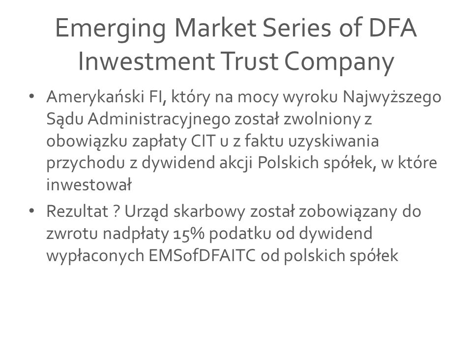 Emerging Market Series of DFA Inwestment Trust Company